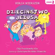 Biblia Wierszem - II - Dzieciństwo Jezusa